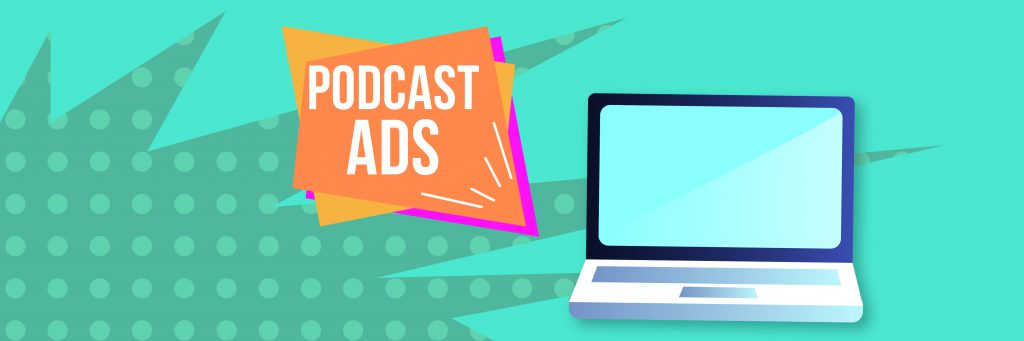 podcast-ads-laptop-with-podcast-advertising