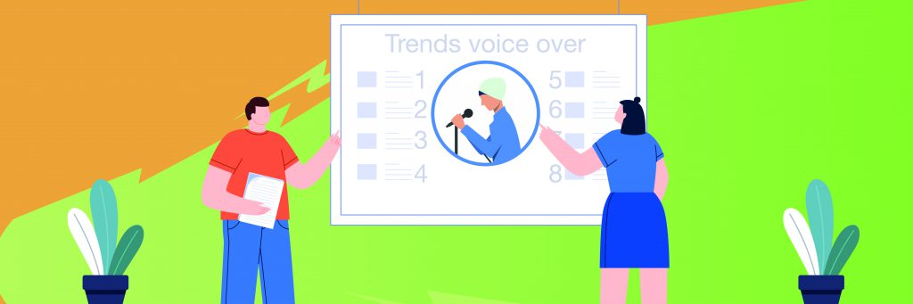 Trends in Voice Over – Where are We Going?