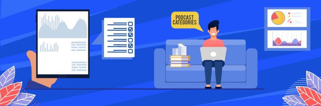 Podcast Categories – Categorizing to Your Advantage