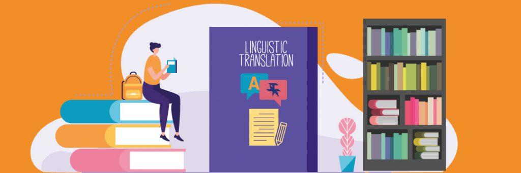 Linguistic Translation: Its Vital Role in Translation