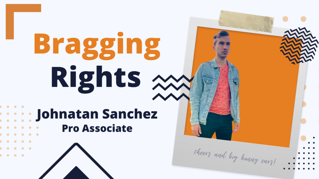 Bragging Rights: Johnatan Sanchez, Pro Associate at Bunny Studio