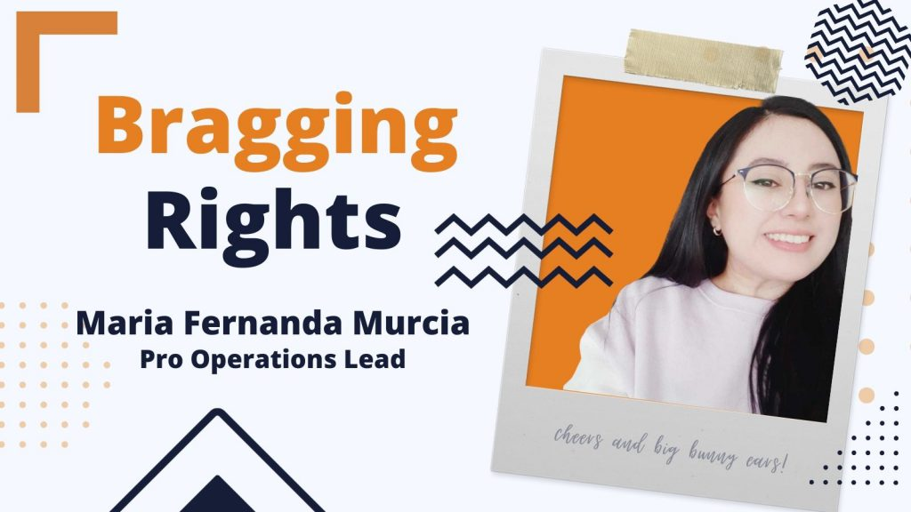 Bragging Rights: Maria Fernanda Murcia, Pro Operations Lead Lead at Bunny Studio