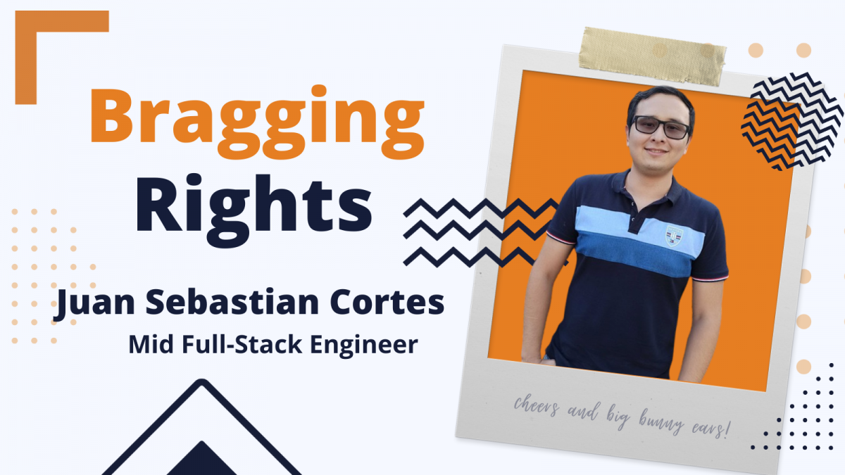 Bragging Rights: Juan Sebastian Cortes aka Juanse, Mid Full-Stack Engineer at Bunny Studio