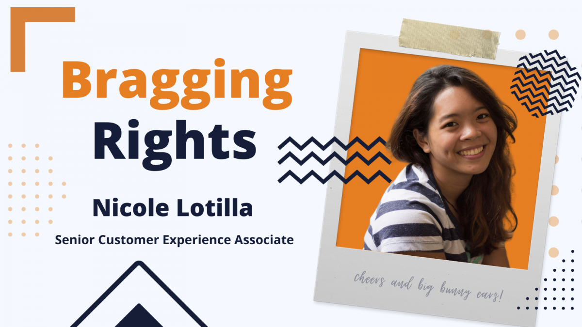 Bragging Rights: Nicole Lotilla aka Nike, Senior Customer Experience Associate at Bunny Studio