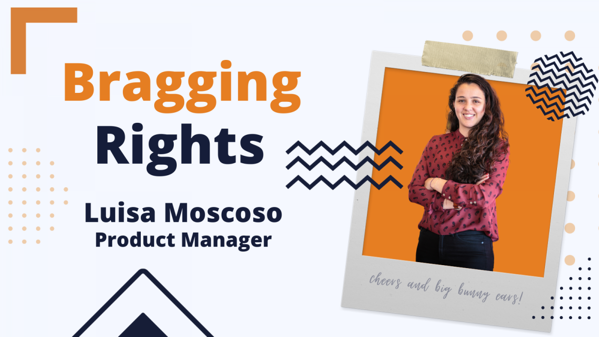 Bragging Rights: Luisa Moscoso, Product Manager at Bunny Studio