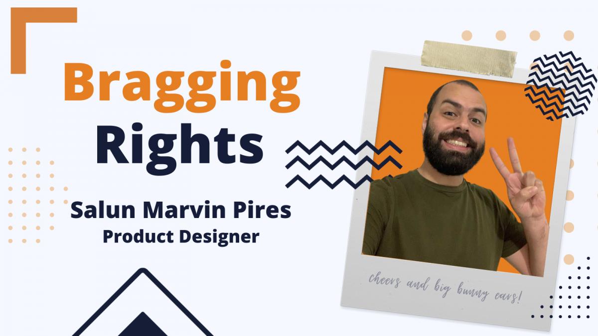 Bragging Rights: Salun Marvin, Product Designer at Bunny Studio