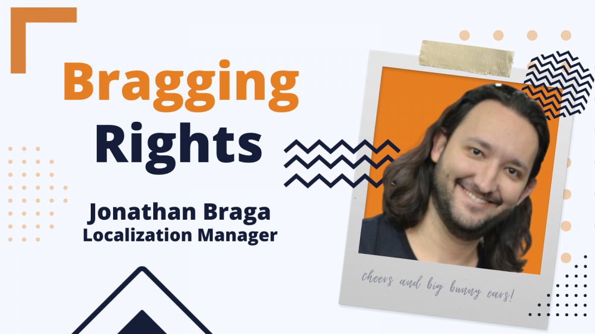 Bragging Rights: Jonathan, Localization Manager at Bunny Studio