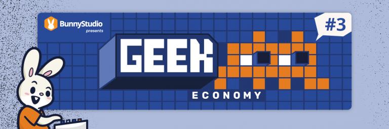 Geek Economy Podcast, Bunny Studio, episode 3, video games